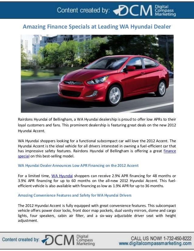 Amazing Finance Specials at Leading WA Hyundai DealerRairdons Hyundai of Bellingham, a WA Hyundai dealership is proud to o...