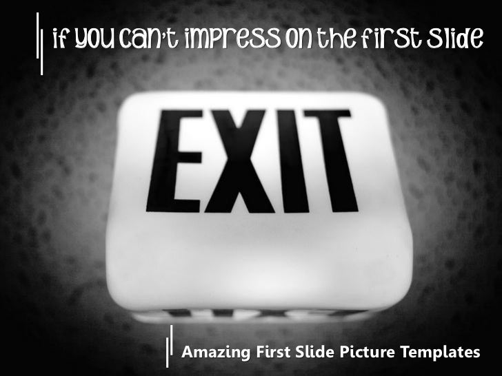 Amazing First Slide Picture Templates
