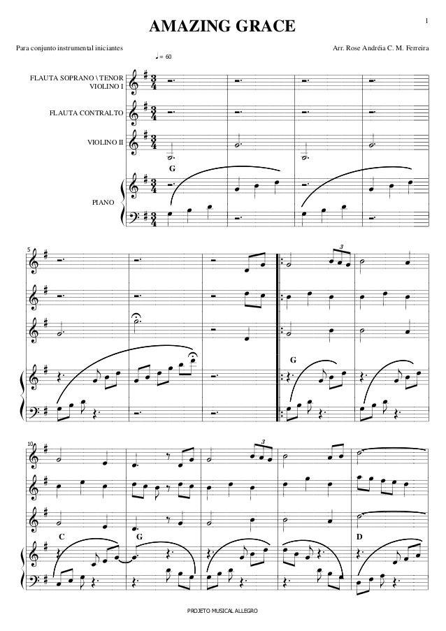 AMAZING GRACE Para conjunto instrumental iniciantes  1  Arr. Rose Andréia C. M. Ferreira  q = 60  #3 . . . . Ó ===========...