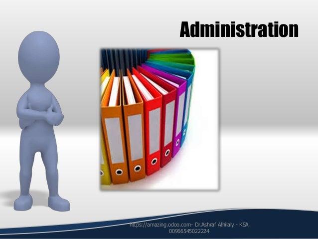Administration https://amazing.odoo.com- Dr.Ashraf Alhilaly - KSA 00966545022224