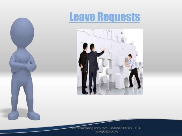 Leave Requests https://amazing.odoo.com- Dr.Ashraf Alhilaly - KSA 00966545022224