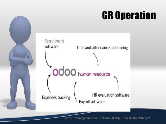 GR Operation https://amazing.odoo.com- Dr.Ashraf Alhilaly - KSA 00966545022224