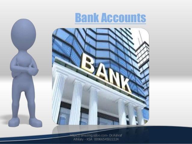 Bank Accounts https://amazing.odoo.com- Dr.Ashraf Alhilaly - KSA 00966545022224