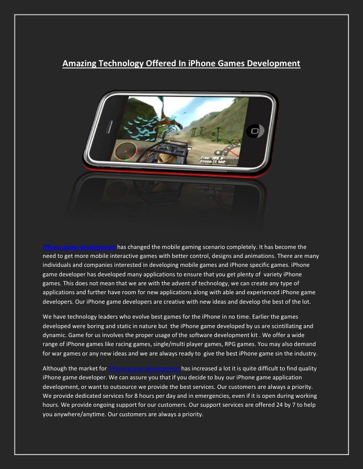 Amazing Technology Offered In iPhone Games DevelopmentiPhone game development has changed the mobile gaming scenario compl...