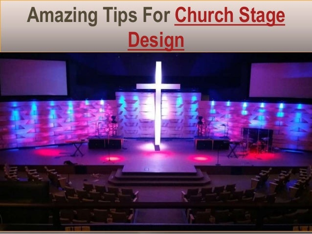 amazing tips for church stage design