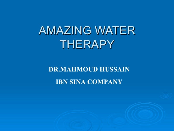 AMAZING WATER THERAPY DR.MAHMOUD HUSSAIN IBN SINA COMPANY