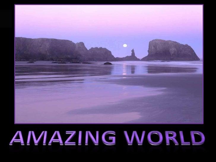 AMAZING WORLD<br />