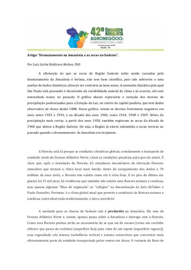 """Artigo """"Desmatamento na Amazônia e as secas no Sudeste"""".  Por Luiz Carlos Baldicero Molion, PhD  A afirmação de que as sec..."""