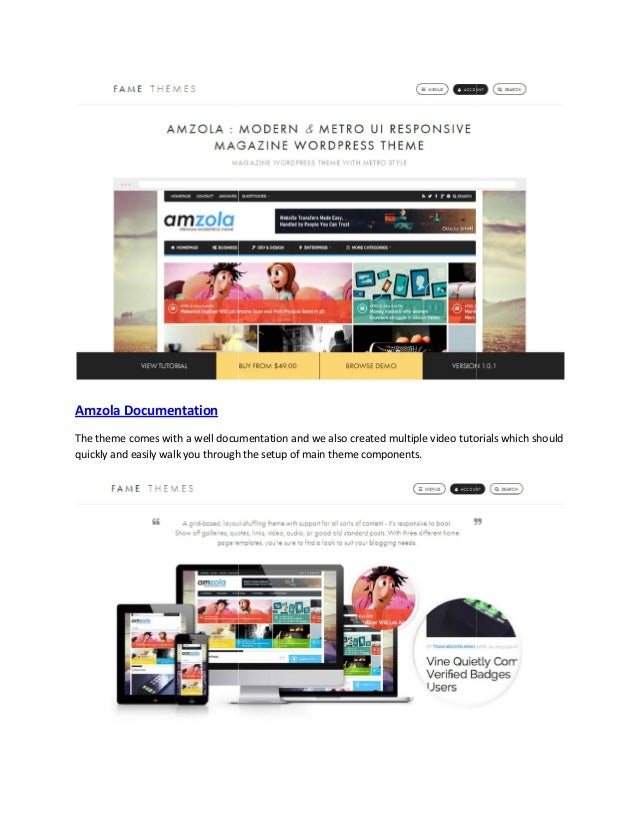 Amzola Documentation The theme comes with a well documentation and we also created multiple video tutorials which should q...