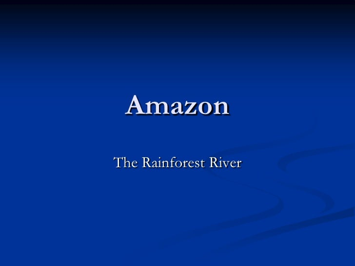 AmazonThe Rainforest River