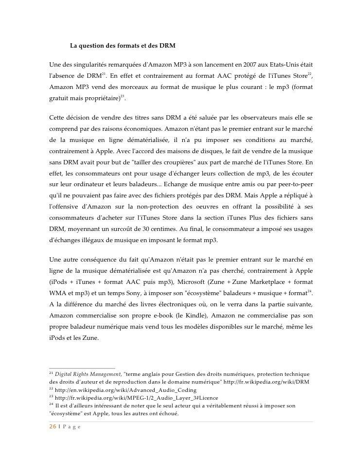 La question des formats et des DRMUne des singularités remarquées dAmazon MP3 à son lancement en 2007 aux Etats-Unis était...