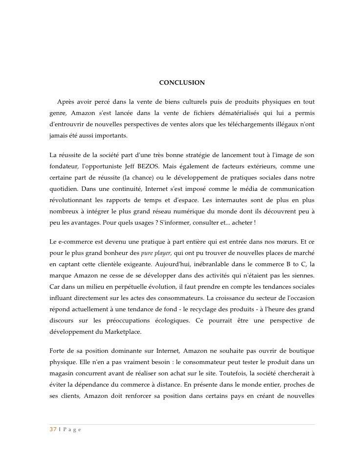 CONCLUSION  Après avoir percé dans la vente de biens culturels puis de produits physiques en toutgenre, Amazon sest lancée...