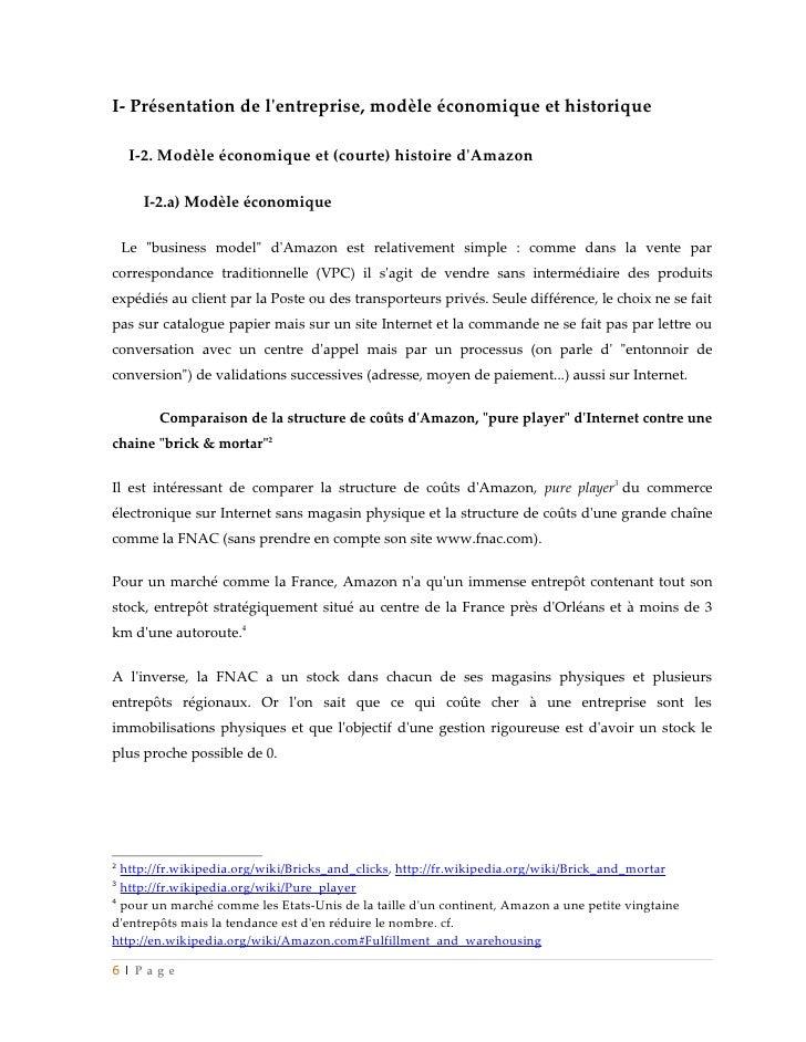 I- Présentation de lentreprise, modèle économique et historique    I-2. Modèle économique et (courte) histoire dAmazon    ...