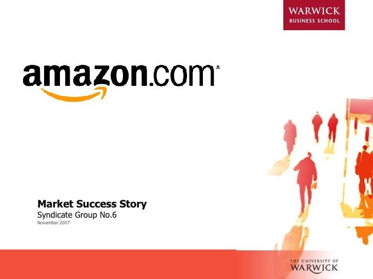 Market Success Story Syndicate Group No.6 November 2007
