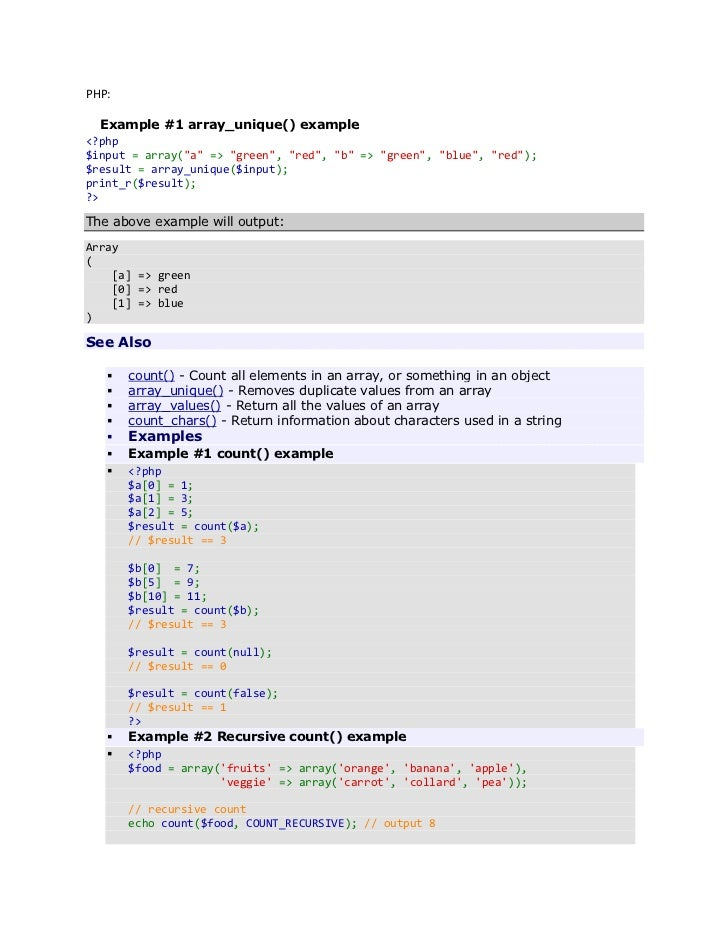 "PHP:  Example #1 array_unique() example<?php$input = array(""a"" => ""green"", ""red"", ""b"" => ""green"", ""blue"", ""red"");$result =..."