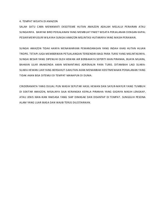 4. TEMPAT WISATA DI AMAZON SALAH SATU CARA MENIKMATI EKSOTISME HUTAN AMAZON ADALAH MELALUI PERAIRAN ATAU SUNGAINYA. BANYAK...