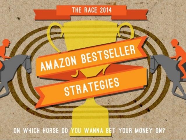 "HORSE 1: ""FREERIDER""  1.""Freerider"" uses the  Amazon KDP Select Free Promo,  2.He won the Amazon Bestseller Race in 2013  ..."