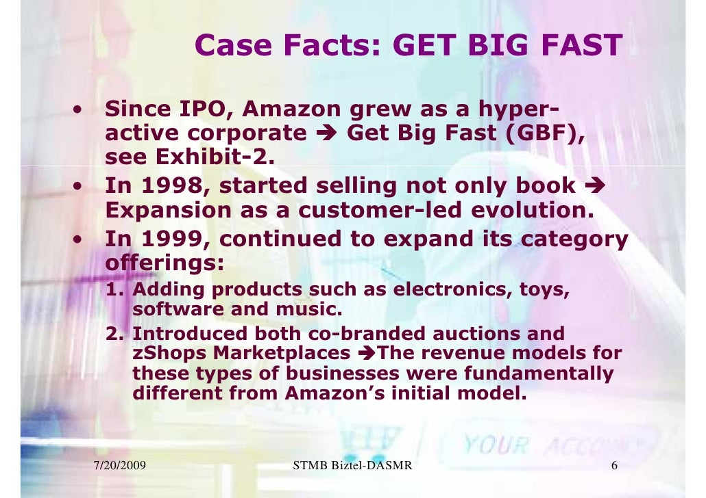 amazon case study essays 1) factors influence the organisation of amazoncom every organisation is constantly influenced by economic and social factors such as change in competition, customer confidence, religious, education and the business law.