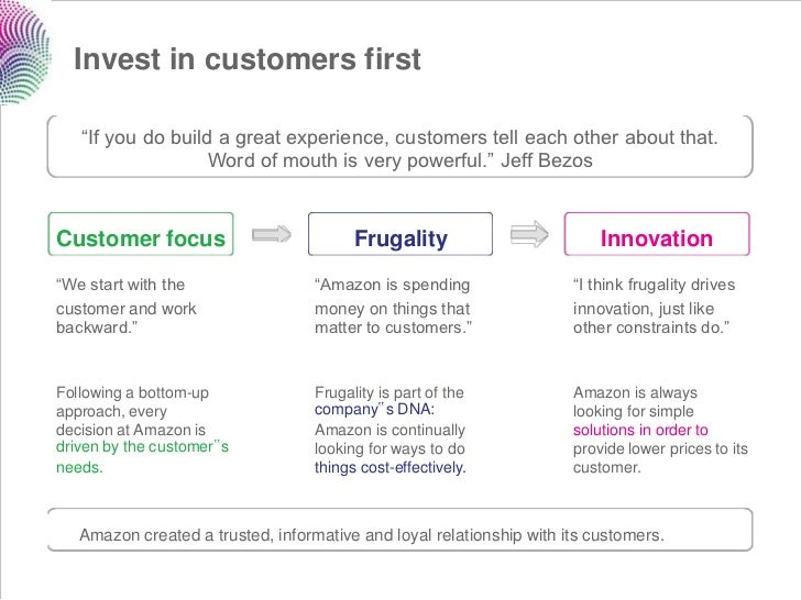 """Invest in customers first   """"If you do build a great experience, customers tell each other about that.                   W..."""