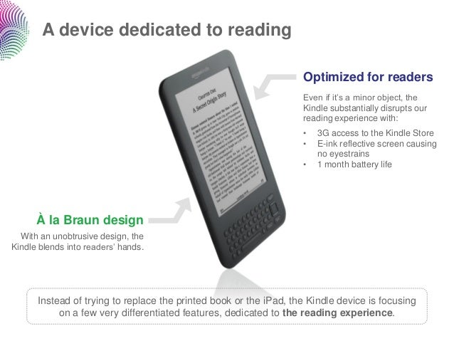 A device dedicated to reading                                                                   Optimized for readers     ...
