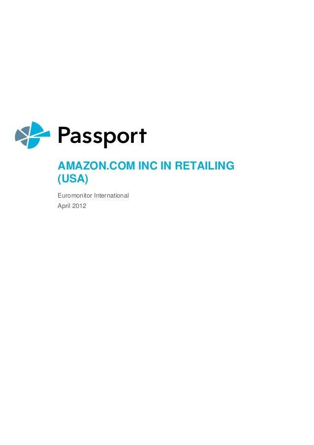 AMAZON.COM INC IN RETAILING(USA)Euromonitor InternationalApril 2012