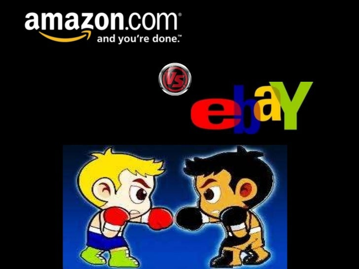 comparative study ebay and amazon Learn how ebay differs from amazon in the e-commerce environment for both buyers and sellers, and understand why each operates under a specific model.