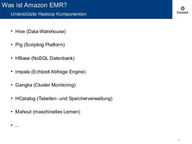 5 ● Hive (Data-Warehouse) ● Pig (Scripting Platform) ● HBase (NoSQL Datenbank) ● Impala (Echtzeit Abfrage Engine) ● Gangli...