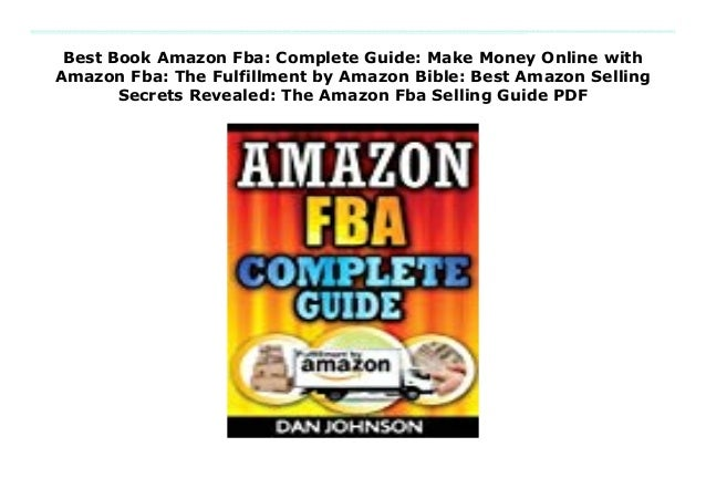 Best Book Amazon Fba: Complete Guide: Make Money Online with Amazon F…