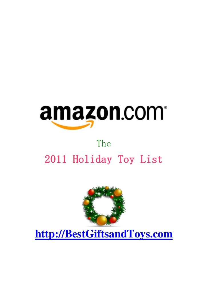 The 2011 Holiday Toy Listhttp://BestGiftsandToys.com