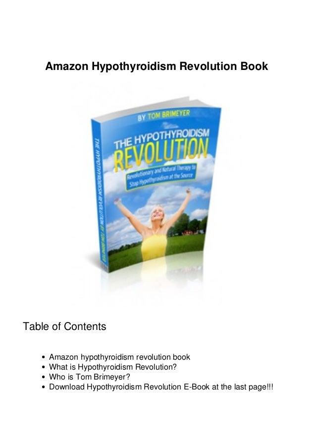 Amazon Hypothyroidism Revolution Book Table of Contents Amazon hypothyroidism revolution book What is Hypothyroidism Revol...