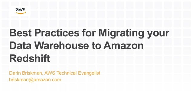 Best Practices for Migrating Your Data Warehouse to Amazon Redshift