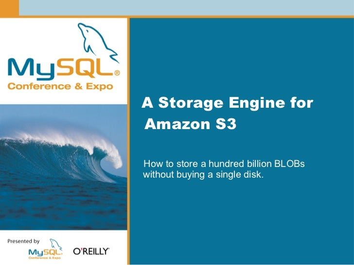 A Storage Engine for Amazon S3  How to store a hundred billion BLOBs without buying a single disk.