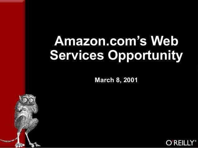 Amazon.com's Web Services Opportunity March 8, 2001