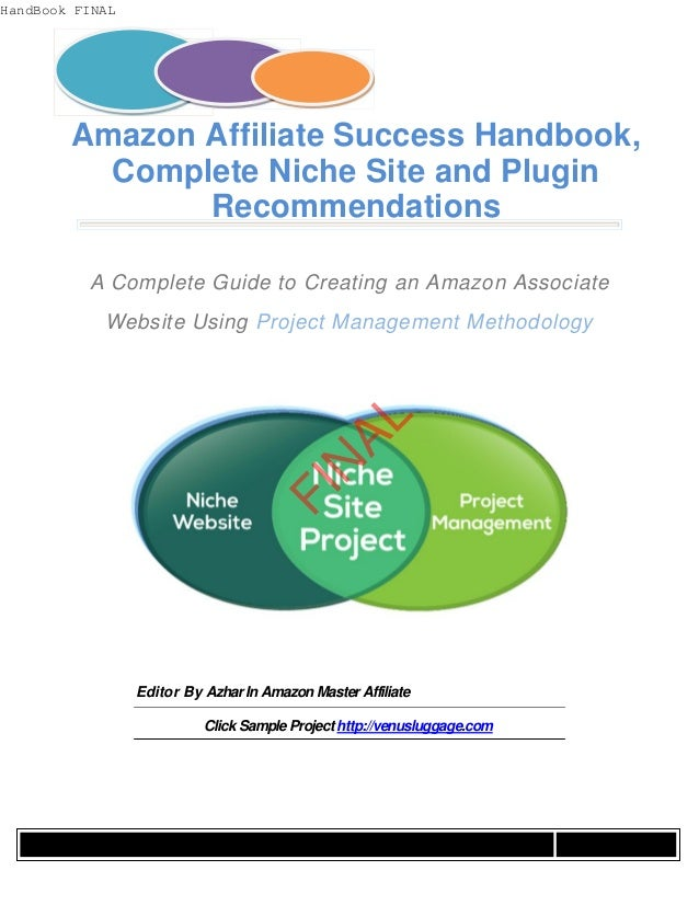 Amazon Affiliate Success Handbook,  Complete Niche Site and Plugin  Recommendations  A Complete Guide to Creating an Amazo...
