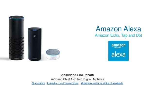 Aniruddha Chakrabarti AVP and Chief Architect, Digital, Mphasis @anchakra | Linkedin.com/in/aniruddhac | slideshare.net/an...