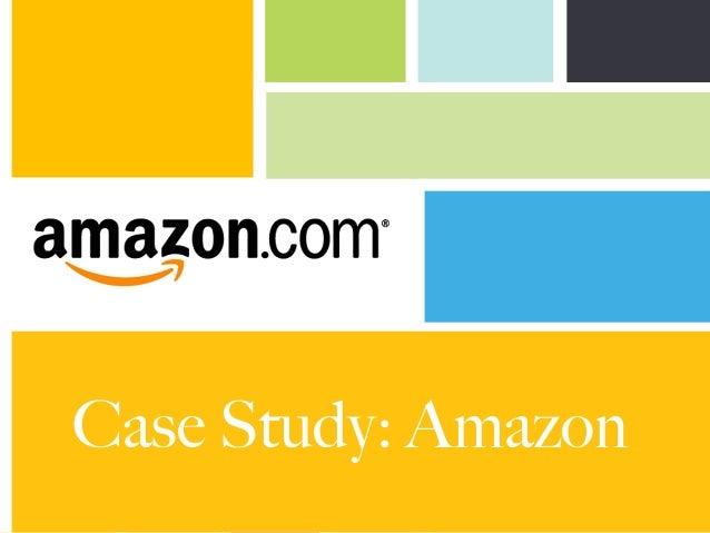 Case Study: Amazon