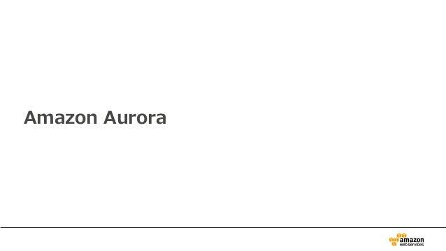 Amazon Aurora Slide 2