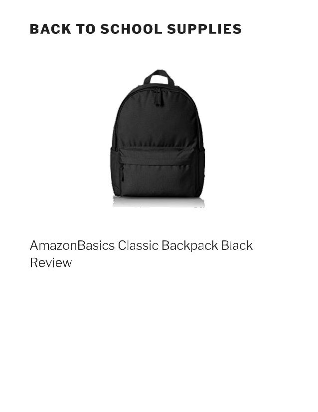 d836bb18859d Amazon basics classic backpack black review