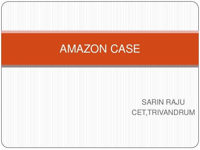 SARIN RAJU CET,TRIVANDRUM AMAZON CASE