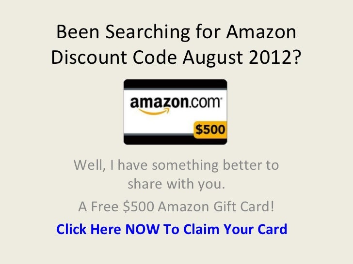 Been Searching for AmazonDiscount Code August 2012?   Well, I have something better to            share with you.    A Fre...