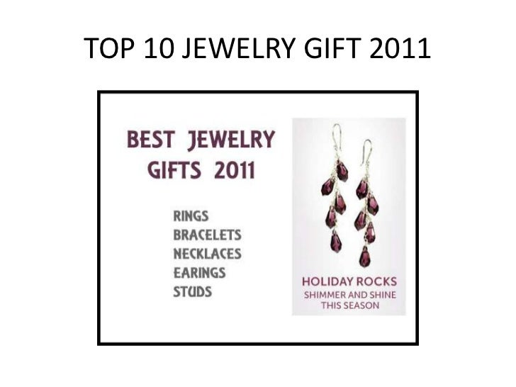 TOP 10 JEWELRY GIFT 2011