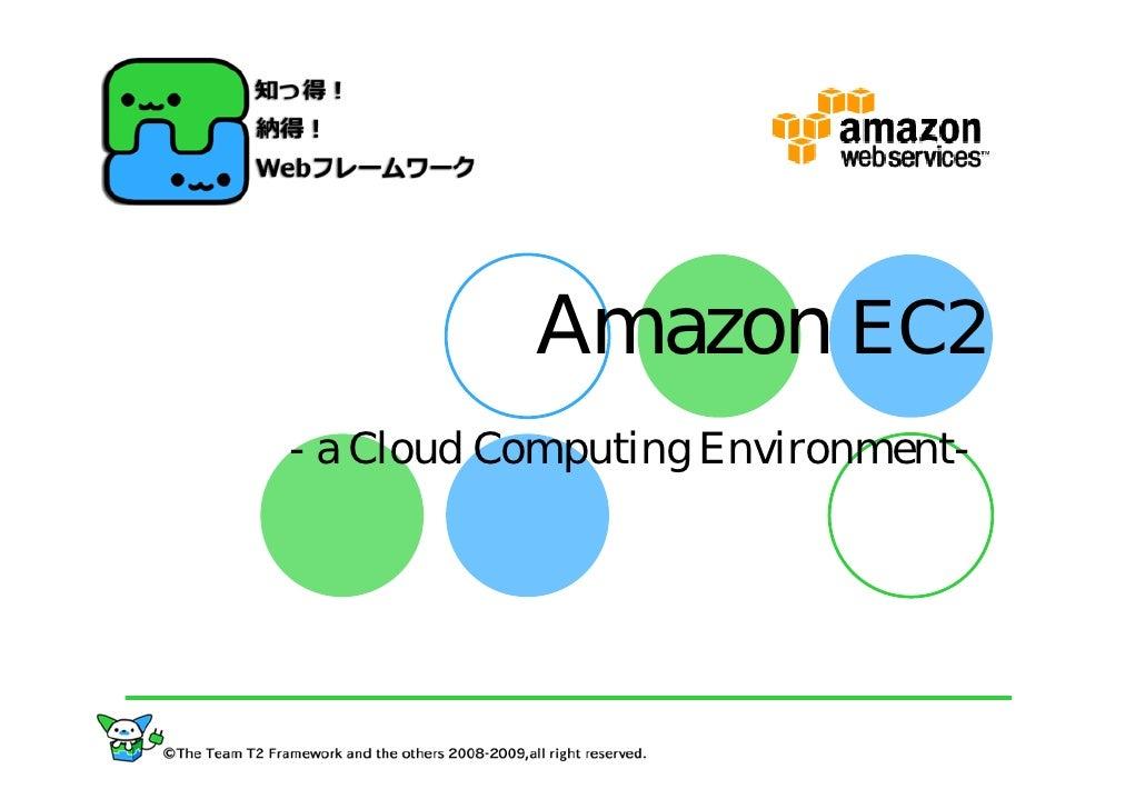 Amazon EC2 - a Cloud Computing Environment-
