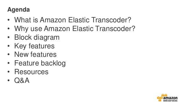 What's New with Amazon Elastic Transcoder November 2013 Slide 2