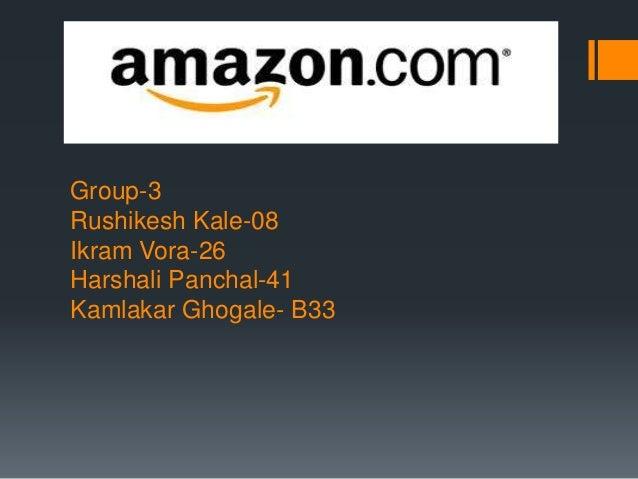 Group-3  Rushikesh Kale-08  Ikram Vora-26  Harshali Panchal-41  Kamlakar Ghogale- B33