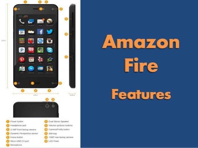 Amazon Fire Features Amazon Fire Features