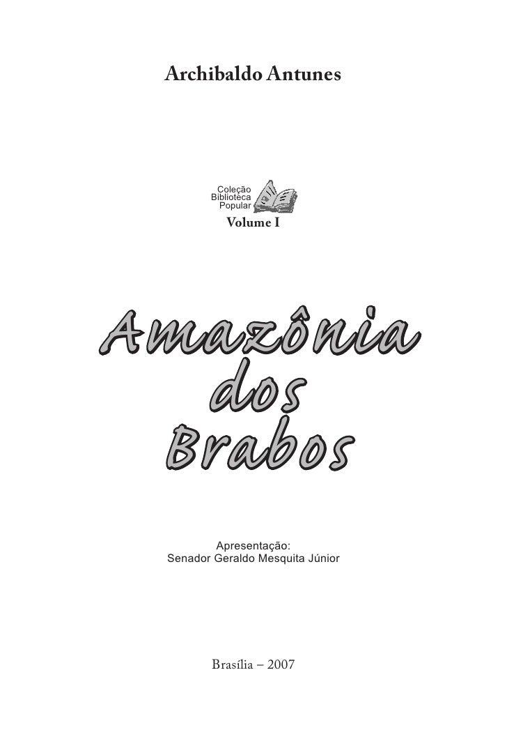Archibaldo Antunes         Coleção        Biblioteca          Popular           Volume IAmazônia  dos Brabos         Apres...
