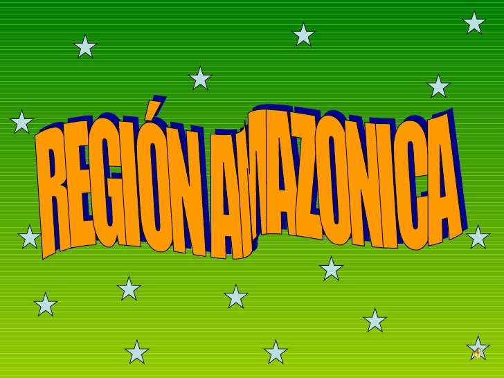 REGIÓN AMAZONICA