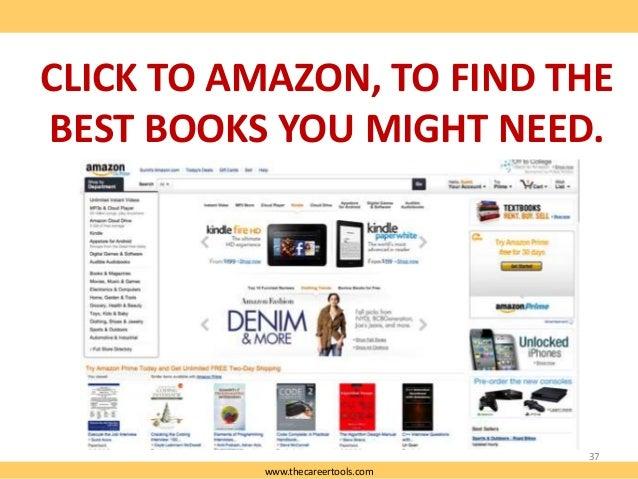 CLICK TO AMAZON, TO FIND THE BEST BOOKS YOU MIGHT NEED.  37 www.thecareertools.com