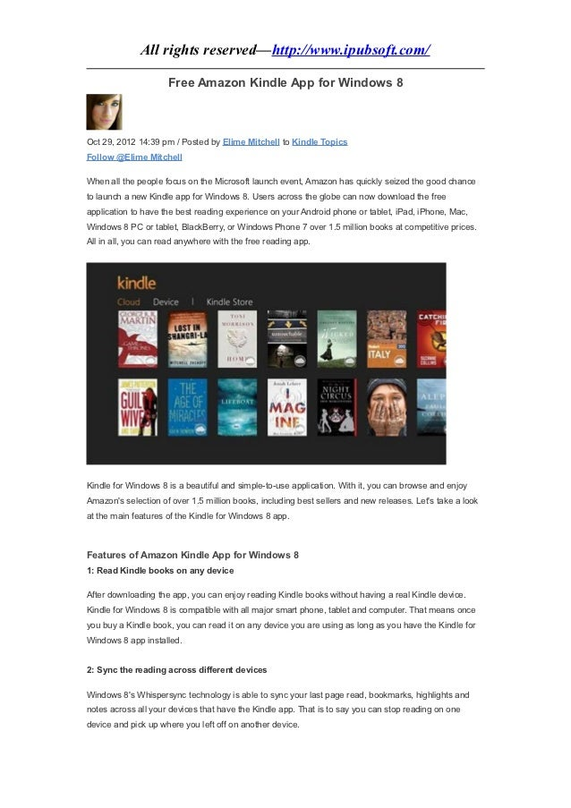 All rights reserved—http://www.ipubsoft.com/                     Free Amazon Kindle App for Windows 8Oct 29, 2012 14:39 pm...