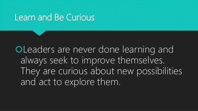 Our Leadership Principles: Learn and Be Curious, and Think ...